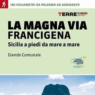 Guida La Magna Via Francigena Terre di Mezzo